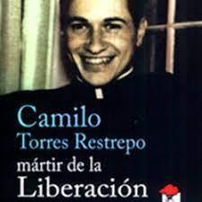 Prólogo en la tercera edición del libro «Camilo Torres Restrepo, mártir de la Liberación»