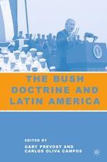 Artículo en el libro «The Bush Doctrine and Latin America»
